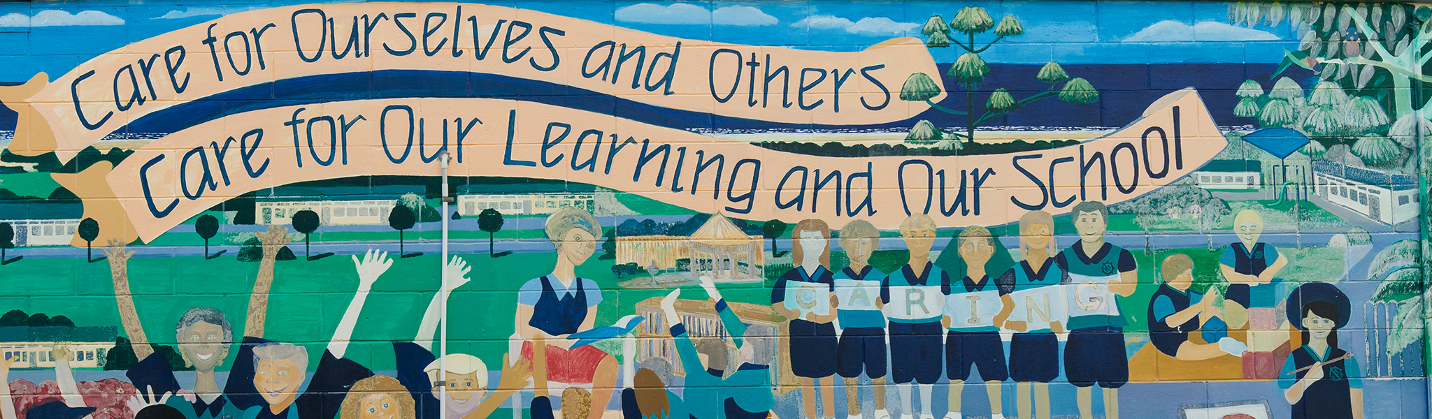 Mural - Care for ourselves and others; Care for our learning and our school.